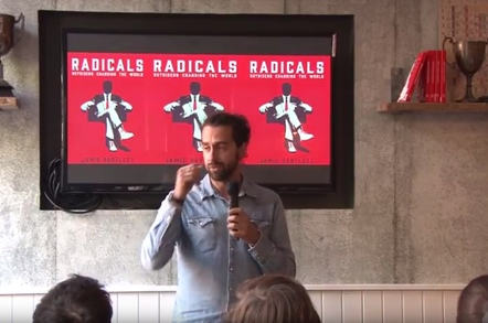 jamie bartlett radicals lecture - Reg Radicals lecture encompasses far right, libertarians, and mushrooms…