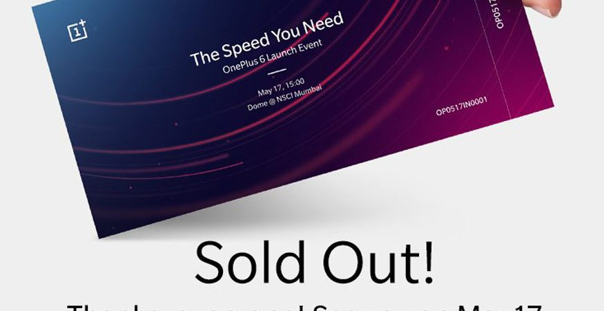 OnePlus 6 India Launch Passes 875x450 - OnePlus 6 India Launch Tickets For May 17 Are Officially Sold Out